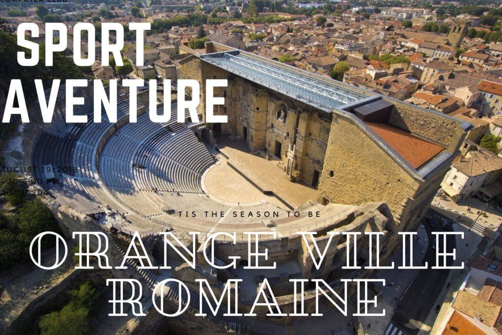 Sport aventure Orange ville Romaine